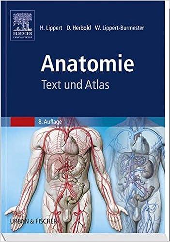 Anatomie: Text und Atlas: Amazon.de: Herbert Lippert, Désirée ...