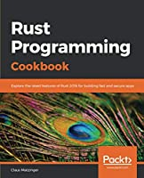Rust Programming Cookbook Front Cover
