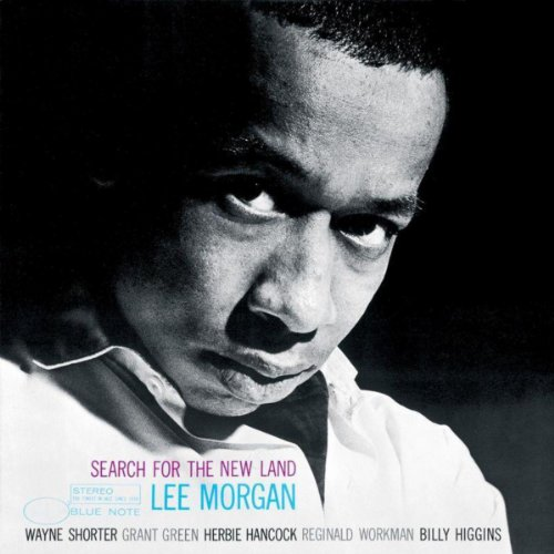 Search For The New Land (Rudy Van Gelder Edition/2000 Remastered) (The Best Of Lee Morgan)