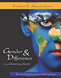 img - for Gender and Difference in a Globalizing World: Twenty-First-Century Anthropology book / textbook / text book