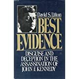 Best Evidence: Disguise and Deception in the Assassination of John F. Kennedy by David S. Lifton (1980-11-05)