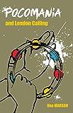 Pocomanía and London Calling