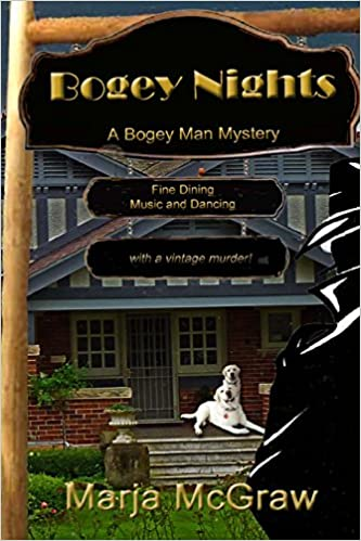 Bogey Nights: A Bogey Man Mystery: Volume 1 (The Bogey Man Mysteries)