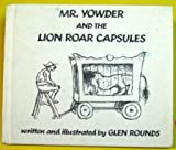 MR YOWDER AND THE LION ROAR CAPSULES.