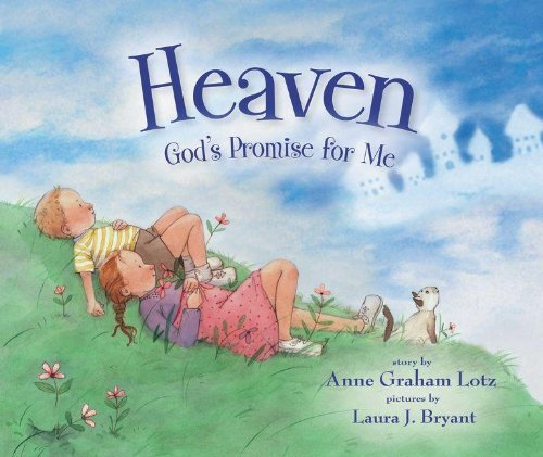 Download By Anne Graham Lotz Heaven God's Promise for Me (Brdbk) [Board book] ebook