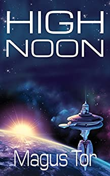 High Noon (Divine War Book 2) by [Tor, Magus]