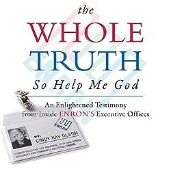 The Whole Truth... So Help Me God