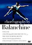 Choreography By Balanchine / Tzigane, Andante from Divertimento No 15, The Four Temperaments, Selections from Jewels, Stravinsky Violin Concerto