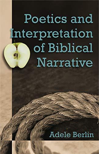 Poetics and Interpretation of Biblical Narrative