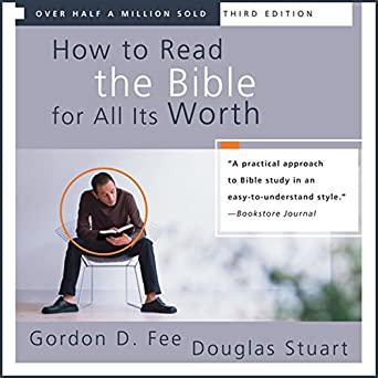 Amazon com: How to Read the Bible for All Its Worth (Audible