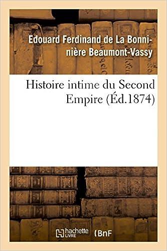 Lire Histoire intime du Second Empire pdf ebook