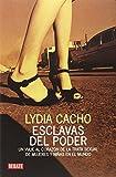 Esclavas del Poder, Lydia Cacho and Cacholydia, 8483068575