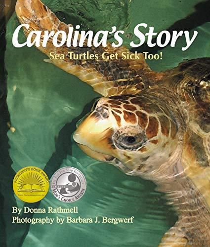 (Carolina's Story: Sea Turtles Get Sick Too! (Arbordale)