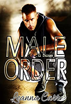 Male Order by [Carr, Leanna]