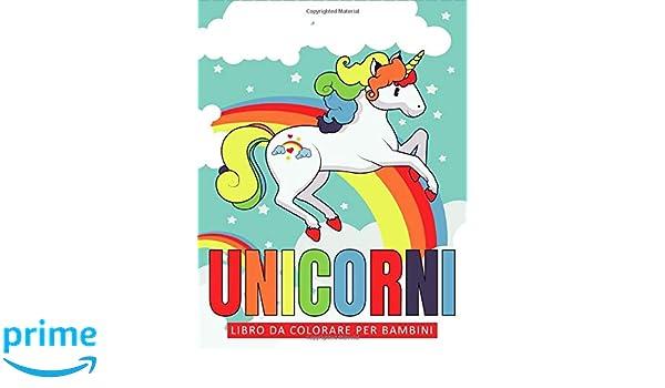 Unicorni Libro Da Colorare Per Bambini Libri Per Bambini Eta 3 9