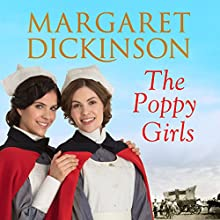 The Poppy Girls Audiobook by Margaret Dickinson Narrated by Kate Rawson