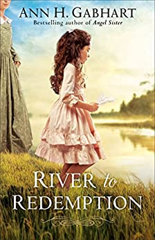 River to Redemption by [Gabhart, Ann H.]