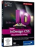 Adobe InDesign CS5: Das umfassende Training