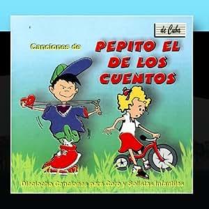 Pepito El De Los Cuentos