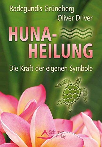Huna-Heilung: Die Kraft der eigenen Symbole