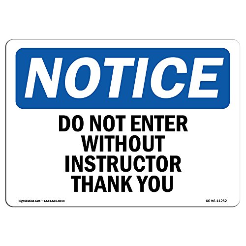 (OSHA Notice Sign - Do Not Enter Without Instructor Thank You | Vinyl Label Decal | Protect Your Business, Construction Site | Made in The USA)