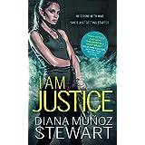 I Am Justice (Black Ops Confidential Book 1)