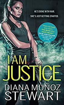 I Am Justice (Band of Sisters) by [Muñoz Stewart, Diana]