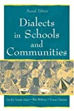 Dialects in Schools and Communities, Adger, Carolyn Temple and Wolfram, Walt, 0805843159