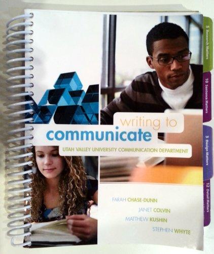 Writing to Communicate Utah Valley University (Utah Valley University Communication Department)