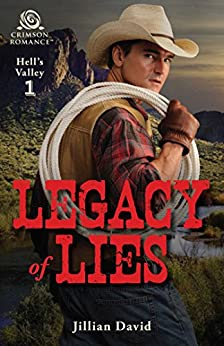 Legacy of Lies (Hell's Valley Book 1) by [David, Jillian]
