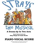 strays the musical piano vocal score volume 2