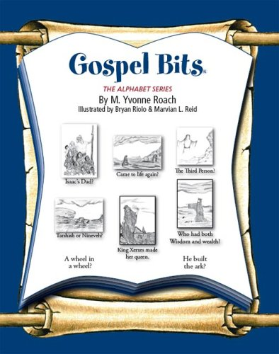 Gospel Bits: The Alphabet Series