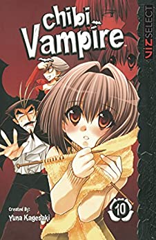 Chibi Vampire, Vol. 10 by [Kagesaki, Yuna]