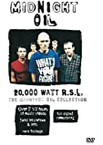 20,000 Watts Rsl: The Midnight Oil Collection