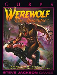 GURPS Werewolf The Apocalypse (GURPS: Generic Universal Role Playing System)