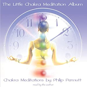 The Little Chakra Meditation Album Speech
