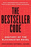 Image of The Bestseller Code: Anatomy of the Blockbuster Novel
