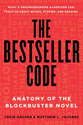 a book review by Judith Reveal: The Bestseller Code: Anatomy of the ...
