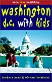Washington, D. C. with Kids, Barbara Pape and Michael Calabrese, 189297567X