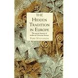 Hidden Tradition In Europe