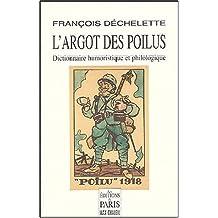 ARGOT DES POILUS (L')