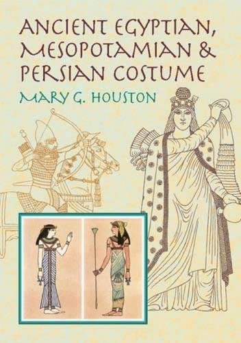 Ancient Egyptian, Mesopotamian & Persian Costume (Dover Fashion and Costumes) (Assyria Costume)