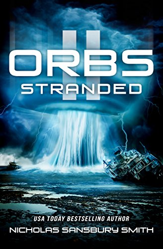Amazon orbs ii stranded a post apocalyptic science fiction orbs ii stranded a post apocalyptic science fiction survival thriller by smith fandeluxe Gallery