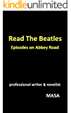 Read The Beatles Episodes on Abbey Road: 〜ビートルズ『アビイ・ロード』制作秘話集〜 【楽曲公式動画URL掲載】