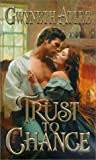 img - for Trust To Chance (Zebra Historical Romance) book / textbook / text book