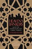 Heaven's Bankers: Inside the Hidden World of Islamic Finance