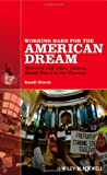 Working Hard for the American Dream: Workers and Their Unions, World War I to the Present (The American History Series), Randi Storch, 1118541405
