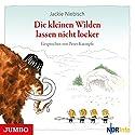 Die kleinen Wilden lassen nicht locker Hörbuch von Jackie Niebisch Gesprochen von: Peter Kaempfe