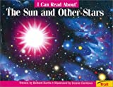 I Can Read about the Sun and Other Stars, Richard Harris, 0816736359