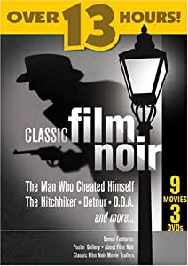 Classic Film Noir (The Man Who Cheated Himself / The Hitchhiker / Detour / D.O.A / Too Late for Tears / The Stranger / Strange Love of Martha Ivers / Quicksand / The Scar)